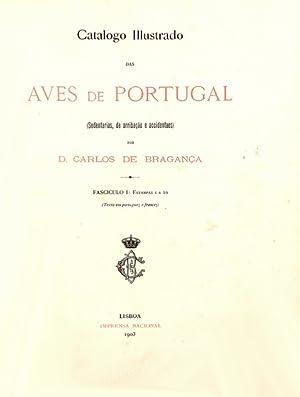 CATALOGO ILLUSTRADO DAS AVES DE PORTUGAL.: PORTUGAL, D. Carlos