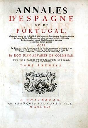 ANNALES D'ESPAGNE ET DE PORTUGAL,: ALVAREZ DE COLMENAR.
