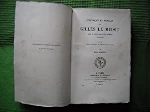 CHRONIQUE ET ANNALES DE GILLES LE MUISIT Abbé de Saint-Martin de Tournai (1272-1352) publi&...
