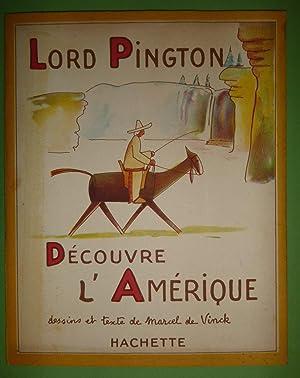 LORD PINGTON DECOUVRE L'AMERIQUE: Marcel De VINCK