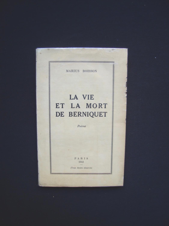 La Vie Et La Mort De Berniquet Poème