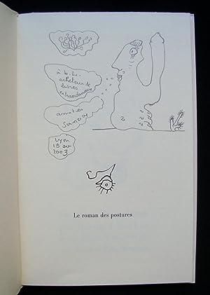 Le roman des postures -: NOEL (Bernard) - SCANREIGH (Jean-Marc) -