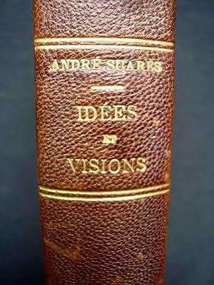 IdÈes et visions -: SUARES (AndrÈ) -