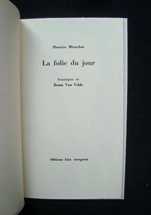 La folie du jour -: BLANCHOT (Maurice) -