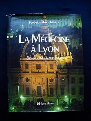 La médecine à Lyon - des origines: BOUCHET (Alain) -
