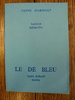 Haleine hélianthe -: DHAINAUT (Pierre) -