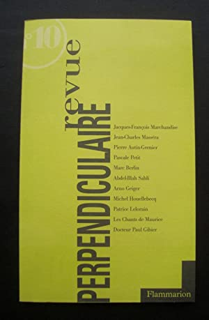 Revue perpendiculaire - N°10 - été 1998: HOUELLEBECQ (Michel) -