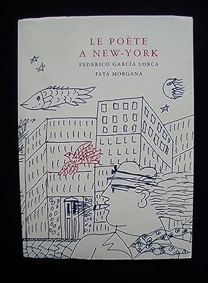 Le Poète à New-York -: GARCIA LORCA (Federico)