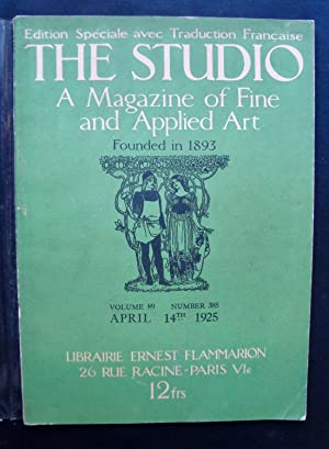The Studio - A Magazine of fine and applied art - Vol. 89 - Number 385 - April 14th 1925 - Editio...