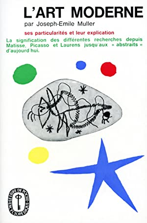 L'Art moderne, ses particularites et leur explication: Joseph-Emile Muller