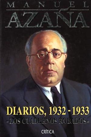 Diarios, 1932-1933 : Los Cuadernos Robados (Critica): Manuel Azana
