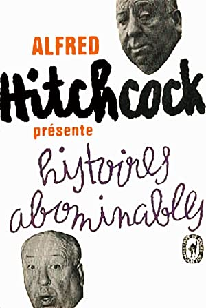 Alfred Hitchcock présente Histoires abominables