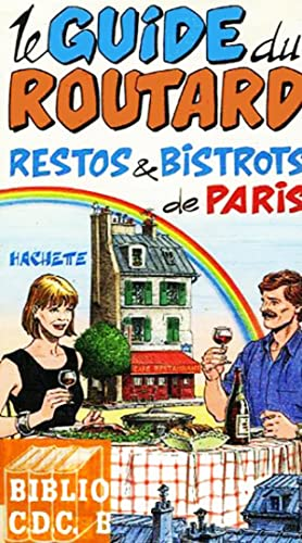 Le guide du routard : Restos & Bistrots de Paris (1990-1991)