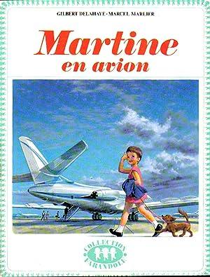 Martine en avion: Marcel Marlier (Auteur),