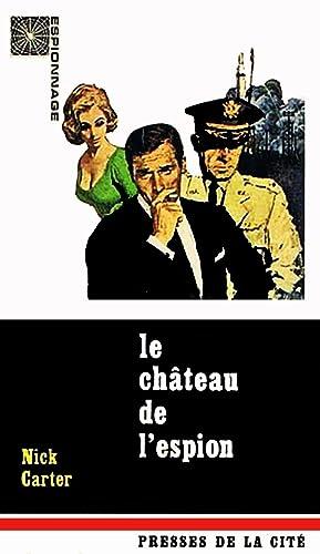Le Château de l'espion: Nick Carter