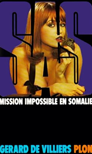 Mission impossible en Somalie (SAS)