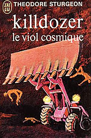 Killdozer -Le Viol cosmique