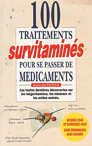 100 traitements survitamines pour se passer de medicaments