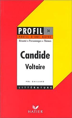 Profil d'une  uvre, Candide, Voltaire: Voltaire (Auteur), Pol