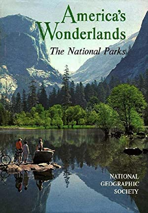 America's Wonderlands The National Parks
