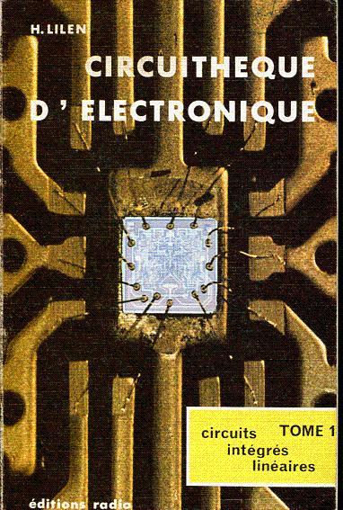Circuithèque d'électronique (quatre volumes) Lilen H.