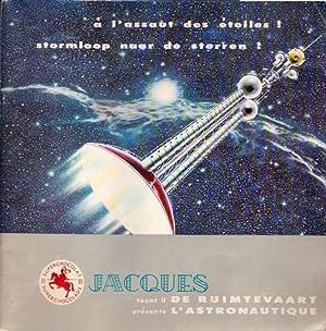 Superchocolat Jacques toont u de ruimtevaart. Superchocolat Jacques présente l'...