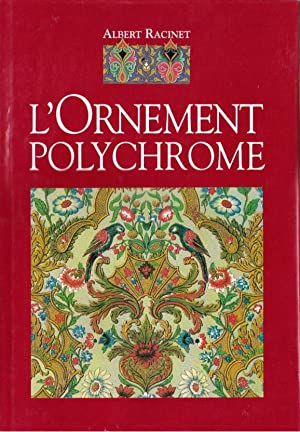 L'ornement polychrome: Racinet Albert