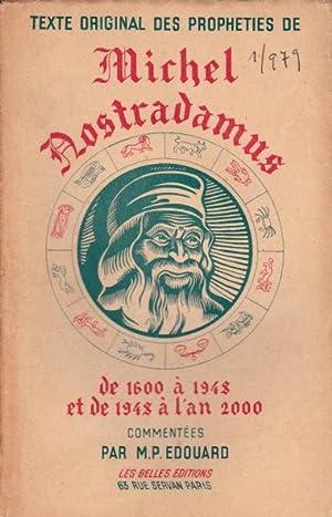 Texte original des prophéties de Michel Nostradamus.: Nostradamus Michel