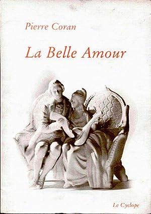 La belle Amour: Coran Pierre