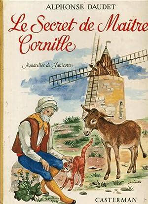 Le secret de Maître Cornille suivi de: Daudet Alphonse