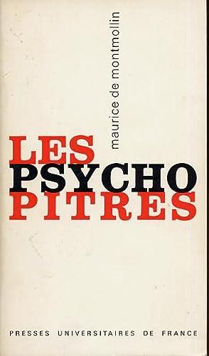 Les psychopitres.Une autocritique de la psychologie industrielle: De Montmollin Maurice