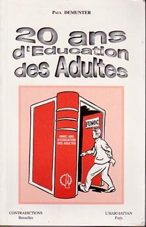 20 ans d'éducation des adultes. La FUNOC.: Demunter Paul