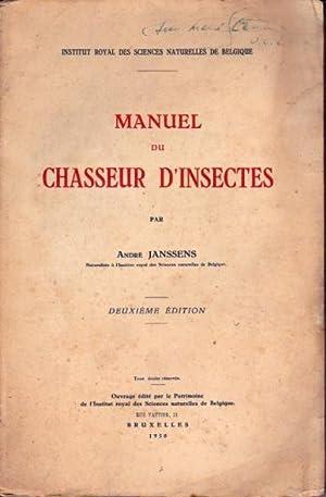Manuel du chasseur d'insectes: Janssens André