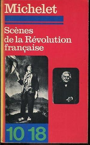 Scènes de la révolution française: Michelet Jules