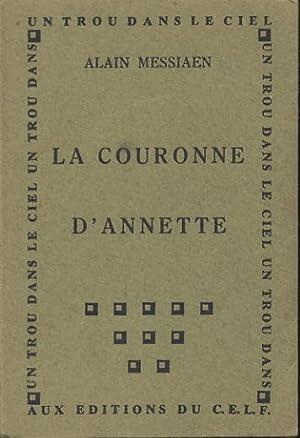 La couronne d'annette: Messiaen Alain