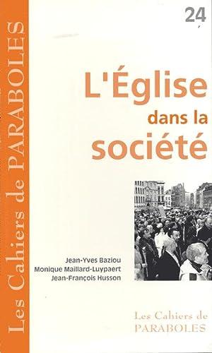 L'Eglise dans la société: Baziou Jean-Yves, Maillard-Luypaert