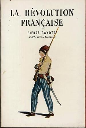 La révolution française: Gaxotte Pierre