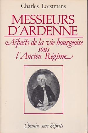 Messieurs d'Ardenne. Aspects de la vie bourgeoise: Leestmans Charles