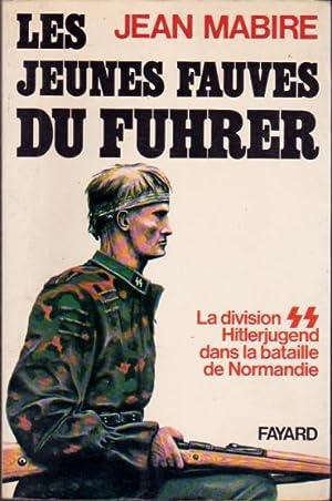 Les jeunes fauves du führer. La division: Mabire Jean