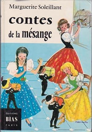 Contes de la mésange: Soleillant Marguerite