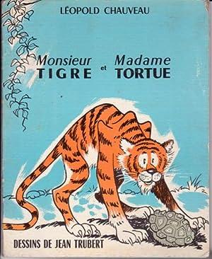 Monsieur Tigre et Madame Tortue: Chauveau Léopold