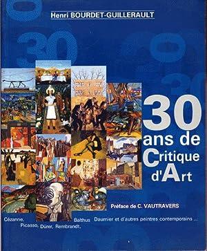30 ans de critique d'art: Bourdet-Guillerault Henri