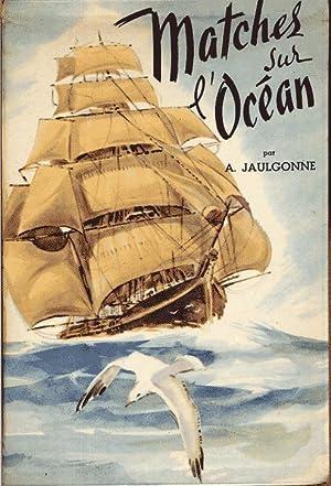 Matches sur l'océan. Course du thé. Course: Jaulgonne A.