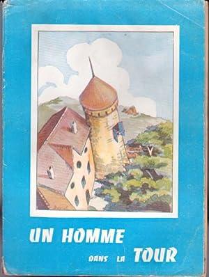 Un homme dans la tour: Adoul André