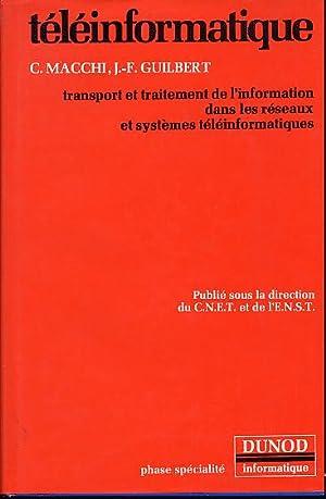 Téléinformatique. Transport et traitement de l'information dans: Macchi César et