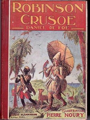 Aventures de Robinson Crusoé.: De Foë Daniel