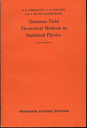 Quantum field theoretical methods in statistical physics: Abrikosov A.A., Gor'kov