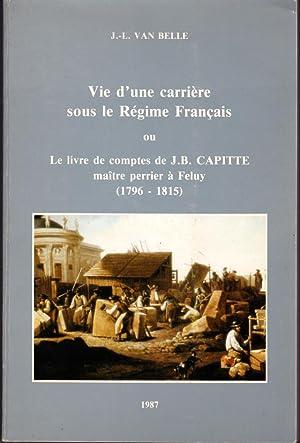 Vie d'une carrière sous le régime français: Van Belle J.-L.