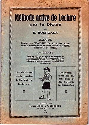 Méthode active de lecture par la dictée.: Bourgaux D.