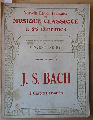 Oeuvres originales. J.S. Bach. 2 Gavottes favorites.
